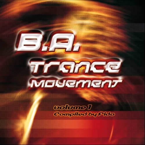 Compilation: B.A.Trance Movement Vol.1 - Compiled by Fido