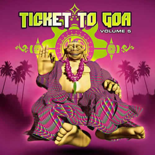 Compilation: Ticket to Goa Vol 5 (2CDs)