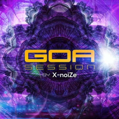 Compilation: Goa Session By X-Noize (2CDs)
