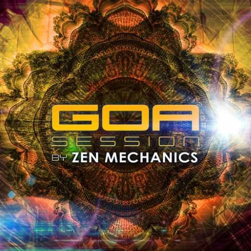 Compilation: Goa Session By Zen Mechanics (2CDs)