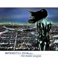 Compilation: Smooth Chill - The Radio Singles