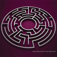 Sounds From The Ground - The Maze