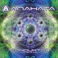 Anahata - Conduktor (2CDs)