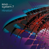 Rovo and System 7 - Ninotori (Single)