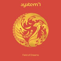 System 7 - Field of Dreams (2CDs)