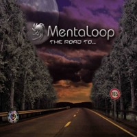 Mentaloop - The Road To...