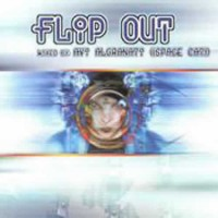 Compilation: Flip out - Compiled by Space Cat (Avi Algranati)