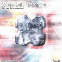 Compilation: Virtual Trance Vol. 3 - Compiled by Indica