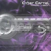 Cyber Cartel - Magic Vision