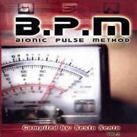 Compilation: B.P.M. Vol 2 - Compiled by Sesto Sento