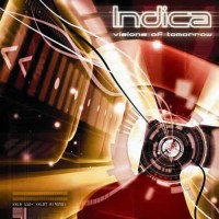 Indica - Visions Of Tomorrow