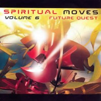 Compilation: Spiritual Moves 6