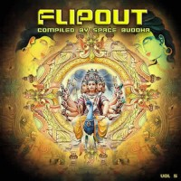 Compilation: Flip Out Vol 5 - Compiled by Space Buddha