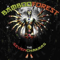 Bamboo Forest - The Seven Chakras