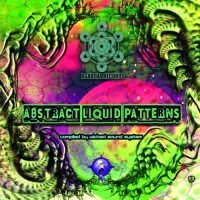 Compilation: Abstract Liquid Patterns - Comp. By Wicked Sound System