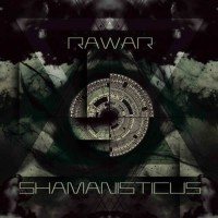 Rawar - Shamanisticus