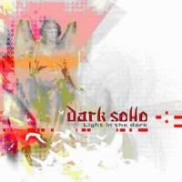 Dark Soho - Light In The Dark