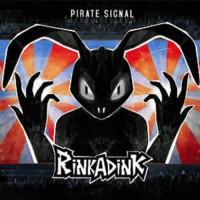 Rinkadink - Pirate Signal