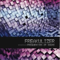 Freakulizer - Frequencies Of Sound