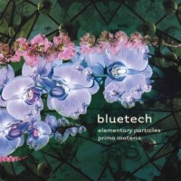 Bluetech - Elementary Particles and Prima Materia (2CDs)
