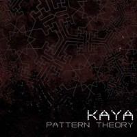 Kaya - Pattern Theory