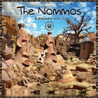 The Nommos - Remixes Vol 1