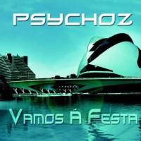 Psychoz - Vamos A Festa