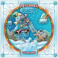Compilation: Psycomex - Tlaloc