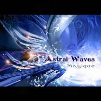 Astral Waves - Magique
