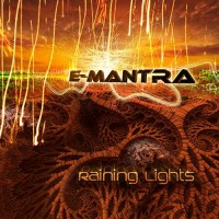E-Mantra - Raining Lights
