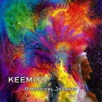 Keemiyo - A Mystical Journey