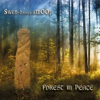 Swen Dzoncy Stroop - Forest In Peace