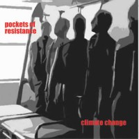 Pockets Of Resistance - Climate Change
