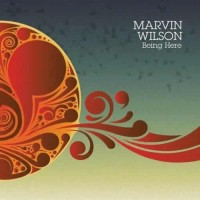 Marvin Wilson - Being Here