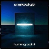 Snakestyle - Turning Point