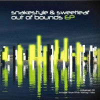 Snakestyle and Sweetleaf - Out Of Bounds