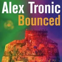 Alex Tronic - Bounced