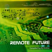 Compilation: Remote Future - Compiled by Omline