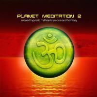 Compilation: Planet Meditation 2