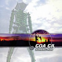 Compilation: Goa Gil at Burning Man