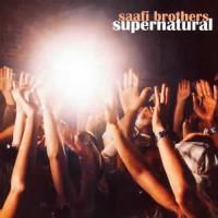 Saafi Brothers - Supernatural