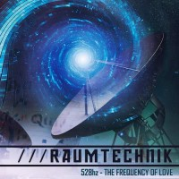 Raumtechnik - 528Hz Frequency Of Love