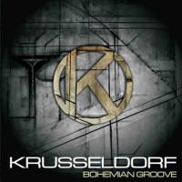 Krusseldorf - Bohemian Groove