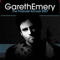Compilation: The Podcast Annual 2007 - Compiled by Gareth Emery