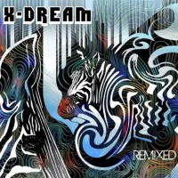 X-Dream - Remixed (2CDs)