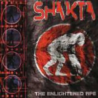 Shakta - The Enlightened Ape