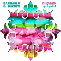 Bahramji and Mashti - Divaneh