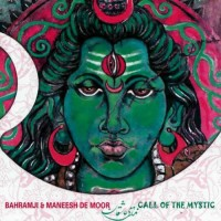 Bahramji and M.De Moor - Call Of The Mystic