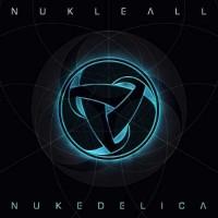 Nukleall - Nukedelica