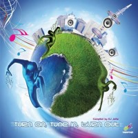 Compilation: Turn On Tune In Burn Out - Compiled By DJ Jafar